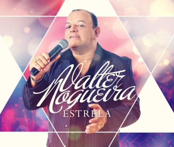 """VALTER NOGUEIRA LANÇA CD """"ESTRELAS"""" NA CAPITAL SERGIPANA"""