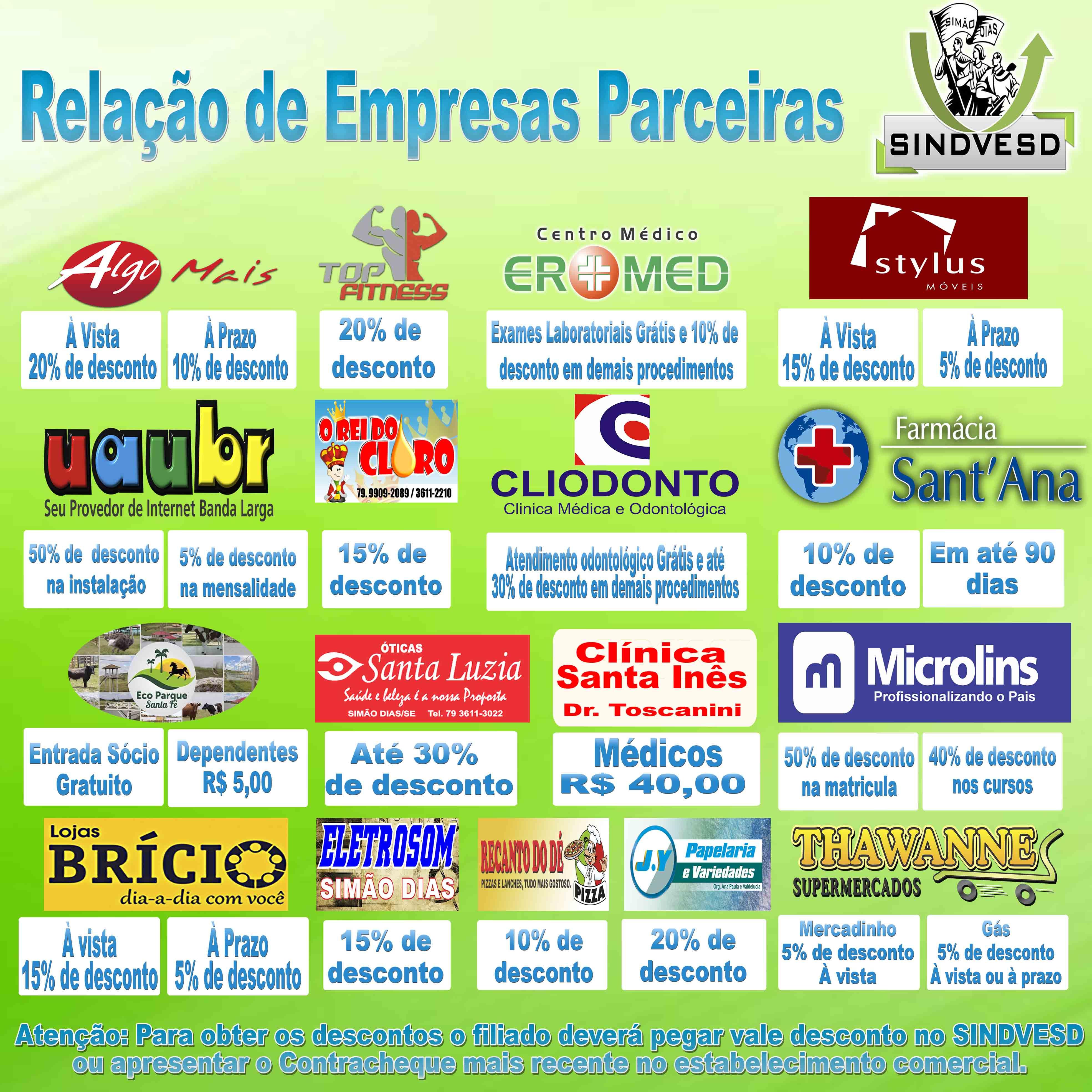 CONFIRA A RELAÇÃO DE EMPRESAS PARCEIRAS COM DESCONTOS PARA SÓCIOS DO SINDIVESD