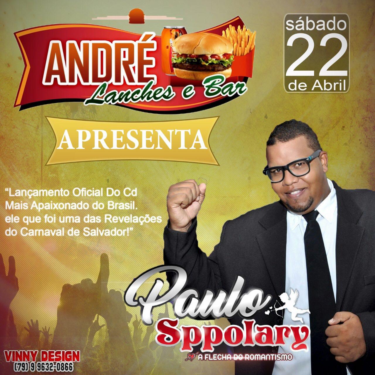 CANTOR PAULO SPPOLARY LANÇA SEU CD, NESTE SÁBADO, EM ANDRÉ LANCHES