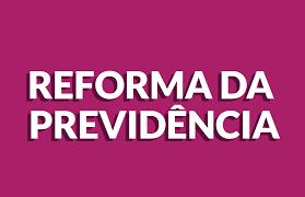 PREVIDÊNCIA: REFORMA PODERÁ SER VOTADA ENTRE OS DIAS 27 E 28 DE MARÇO