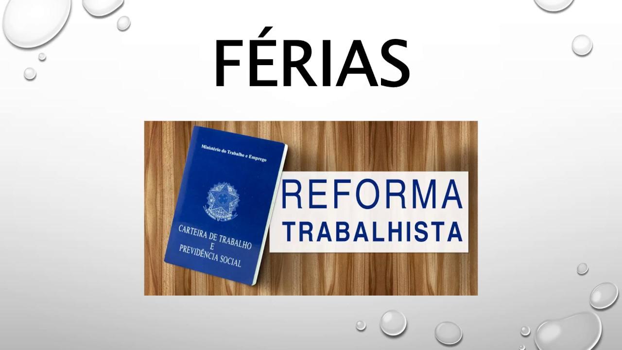REFORMA TRABALHISTA: PATRÕES DECIDEM FÉRIAS DOS FUNCIONÁRIOS