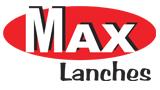 MAX LANCHES INFORMA: AS TERÇAS NÃO HAVERÁ EXPEDIENTE
