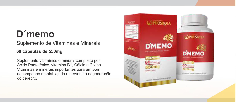 D'MEMO! SUPLEMENTO DE VITAMINAS E MINERAIS DO LABORATÓRIO PHOSKOLA