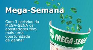 CONFIRA: MEGA SEMANAS DE 2019 COM TRÊS SORTEIOS