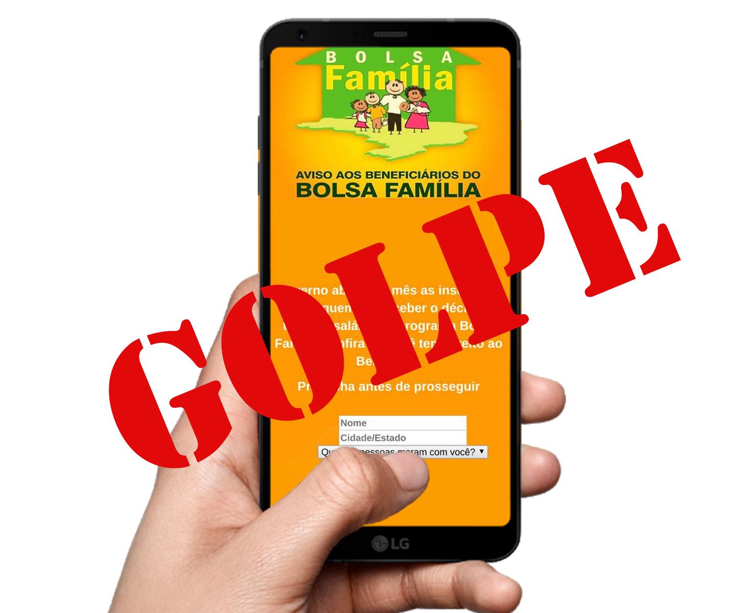 CUIDADO: GOLPE USA NOME DO BOLSA FAMÍLIA PARA ROUBAR DADOS DOS USUÁRIOS