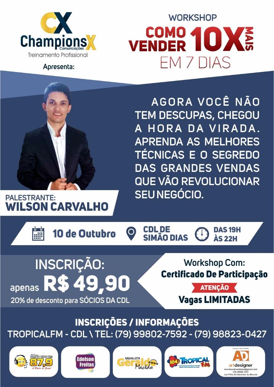 SIMÃO DIAS: INSCREVA-SE E PARTICIPE DE WORKSHOP COM WILSON CARVALHO