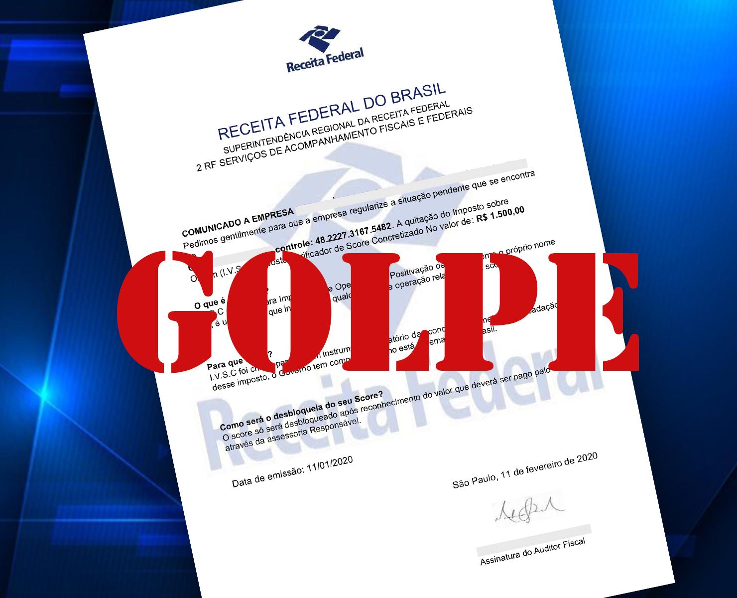 SCORE: RECEITA FEDERAL ALERTA PARA GOLPE
