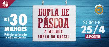 DUPLA-SENA DE PÁSCOA: SORTEIO SERÁ NESTE SÁBADO, 25, COM PRÊMIO DE R$ 30 MILHÕES