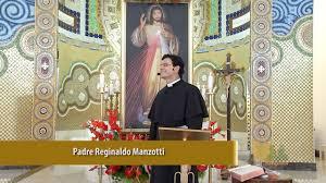 QUARENTENA: OUÇA A HOMILIA DO PADRE REGINALDO MANZOTTI