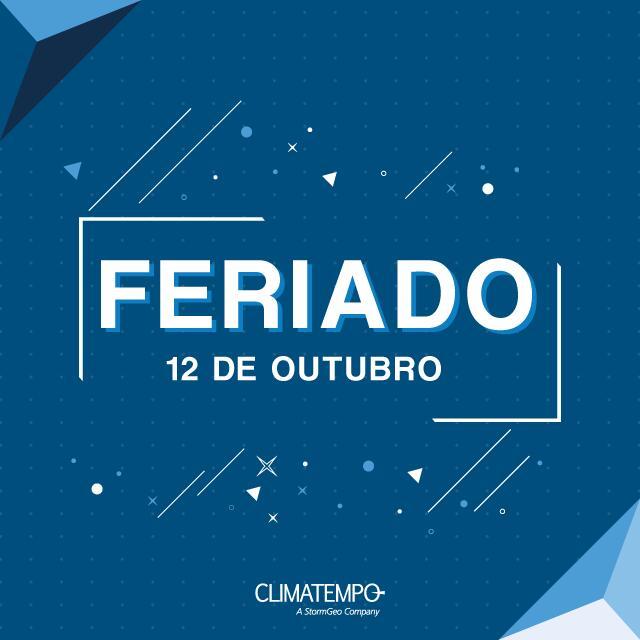 NORDESTE: PREVISÃO DO TEMPO PARA O FERIADO DE 12 DE OUTUBRO