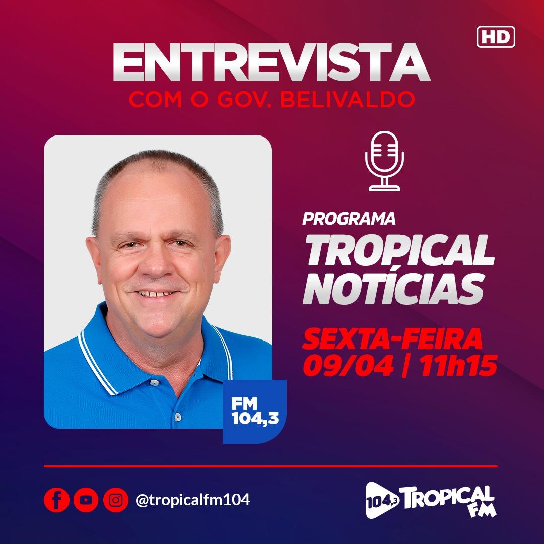 SIMÃO DIAS: DIA 9 DE ABRIL, GOVERNADOR CONCEDERÁ ENTREVISTA NA TROPICAL FM